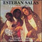 Esteban Salas: Un Barroco Cubano