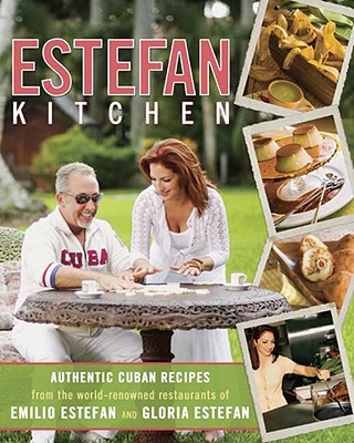 Estefan Kitchen - Estefan, Emilio, and Estefan, Gloria