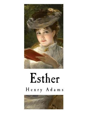 Esther - Adams, Henry