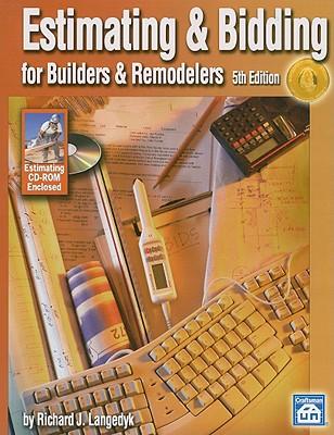 Estimating & Bidding for Builders & Remodelers - Langedyk, Richard J