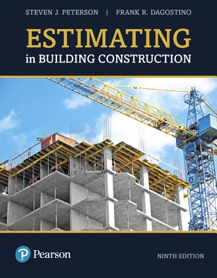 Estimating in Building Construction - Peterson, Steven J, and Dagostino, Frank R