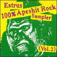 Estrus Apeshit Rock Sampler CD, Vol. 2 - Various Artists