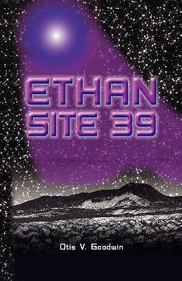 Ethan Site 39 - Goodwin, Otis V