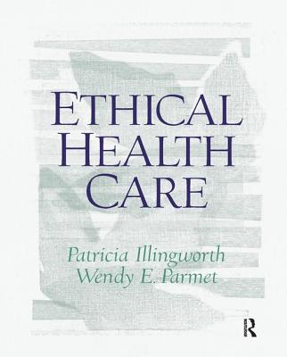 Ethical Health Care - Illingworth, Patricia