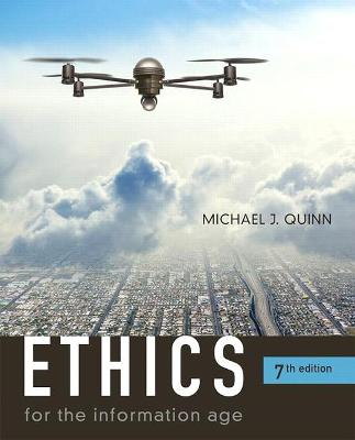 Ethics for the Information Age - Quinn, Michael J.