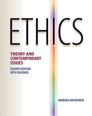 Ethics theory and contemporary issues book by barbara mackinnon cash for textbooks fandeluxe