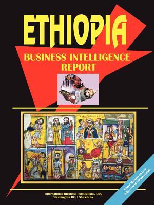 Ethiopia Business Intelligence Report - Ibp Usa, Usa (Creator)