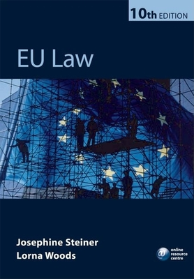 EU Law - Steiner, Josephine, and Woods, Lorna