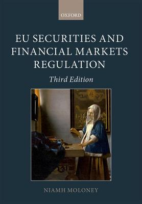 EU Securities and Financial Markets Regulation - Moloney, Niamh
