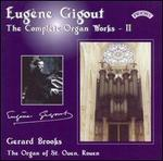 Eugène Gigout: The Complete Organ Works, Vol. 2