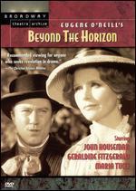 Eugene O'Neill's Beyond the Horizon