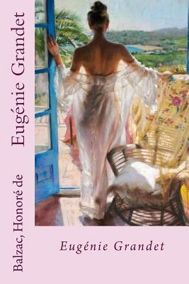 Eugenie Grandet - Honore De, Balzac