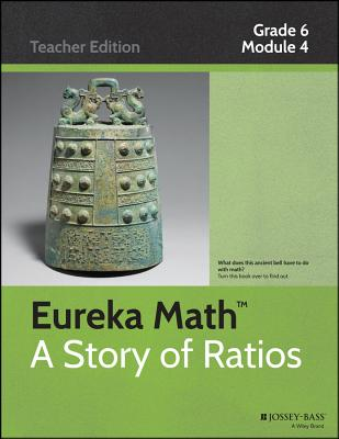Eureka Math, a Story of Ratios: Grade 6, Module 4: Expressions and Equations - Common Core