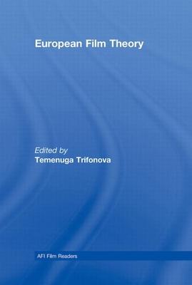 European Film Theory - Trifonova, Temenuga (Editor)