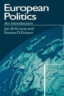 European Politics: An Introduction - Lane, Jan-Erik