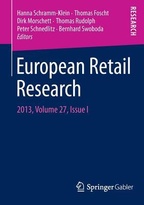 European Retail Research: 2013, Volume 27, Issue I - Schramm-Klein, Hanna (Editor)