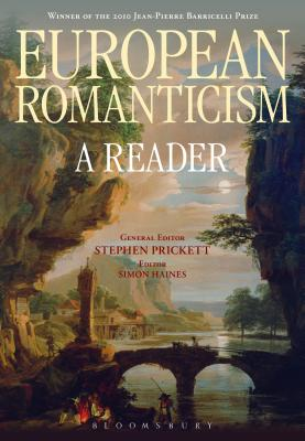 European Romanticism: A Reader - Prickett, Stephen (Editor)