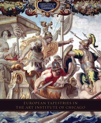 European Tapestries in the Art Institute of Chicago - Brosens, Koenraad