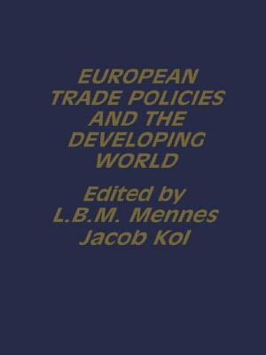 European Trade Policies and Developing Countries - Kol, Jacob