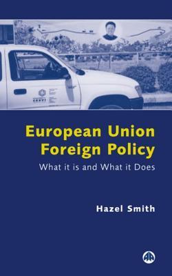 European Union Foreign Policy - Smith, Hazel