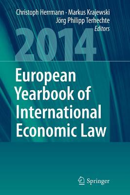 European Yearbook of International Economic Law 2014 - Herrmann, Christoph (Editor)