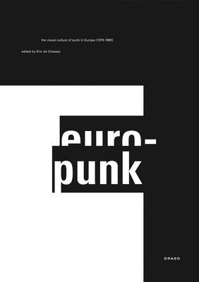 Europunk - Chassey, Eric de, and Stroun, Fabrice