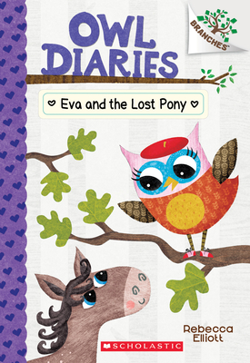 Eva and the Lost Pony: A Branches Book (Owl Diaries #8), 8 -