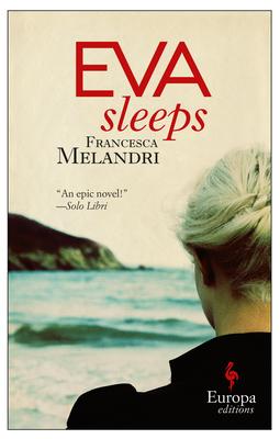 Eva Sleeps - Melandri, Francesca, and Gregor, Katherine (Translated by)