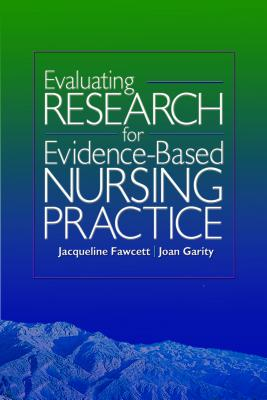 Evaluating Research for Evidence-Based Nursing Practice - Fawcett, Jacqueline
