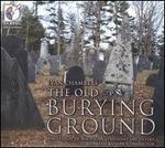 Evan Chambers: The Old Burying Ground