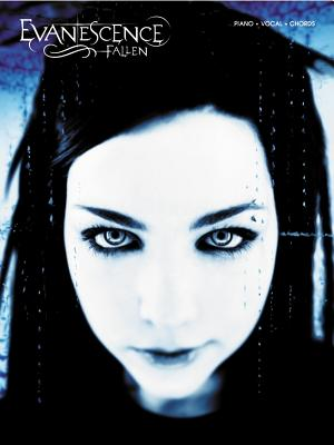 Evanescence -- Fallen: Piano/Vocal/Chords - Evanescence