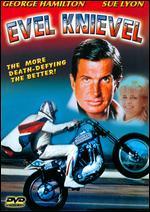 Evel Knievel - Marvin J. Chomsky