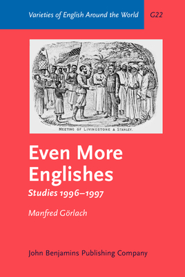 Even More Englishes: Studies 1996-1997. with a Foreword by John Spencer - Gorlach, Manfred