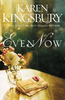 Even Now - Kingsbury, Karen