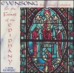 Evensong for the Feast of the Epiphany