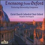 Evensong from Oxford: Featuring University Composers