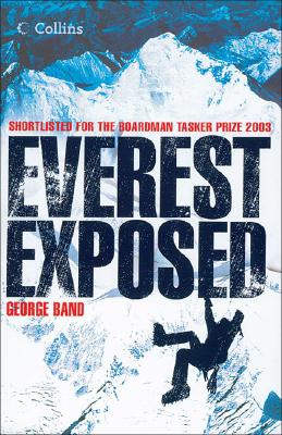 Everest Exposed: The MEF Authorised History - Band, George