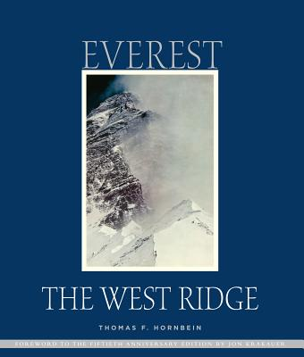 Everest: The West Ridge - Hornbein, Thomas, and Krakauer, Jon (Foreword by)