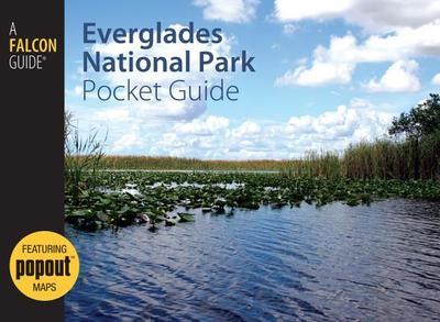Everglades National Park Pocket Guide - Minetor, Randi