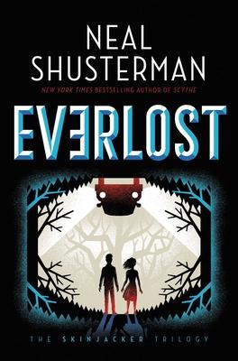 Everlost, 1 - Shusterman, Neal