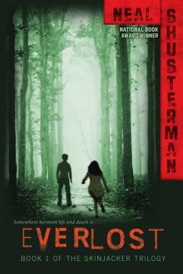 Everlost - Shusterman, Neal