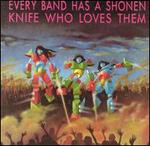Every Band Has a Shonen Knife Who Loves Them
