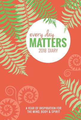 Every Day Matters Desk 2018 Diary - Dipirro, Dani