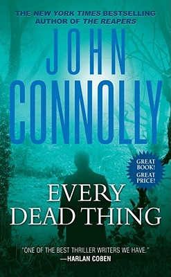 Every Dead Thing - Connolly, John