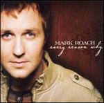Every Reason Why - Mark Roach