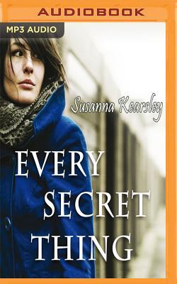 Every Secret Thing - Kearsley, Susanna, and Kellgren, Katherine (Read by)