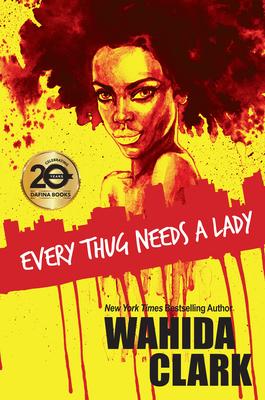 Every Thug Needs a Lady - Clark, Wahida