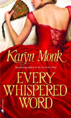Every Whispered Word - Monk, Karyn