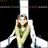 Everybody Knows - Trisha Yearwood