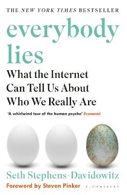 Everybody Lies: The New York Times Bestseller - Stephens-Davidowitz, Seth